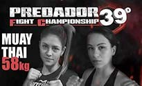 39º PREDADOR FIGHT CHAMPIONSHIP