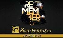 REMEMBER SAN FRANCISCO NIGHT